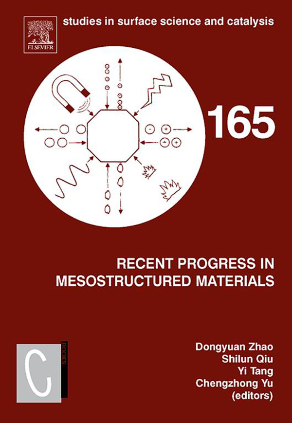 Recent Progress in Mesostructured Materials Proceedings of the 5th International Mesostructured Materials Symposium (IMMS 2006) Shanghai,  China,  Augus