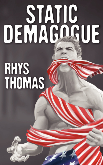 Static Demagogue