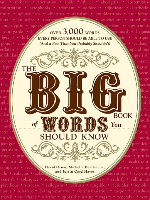 The Big Book of Words You Should Know By: Olsen, David