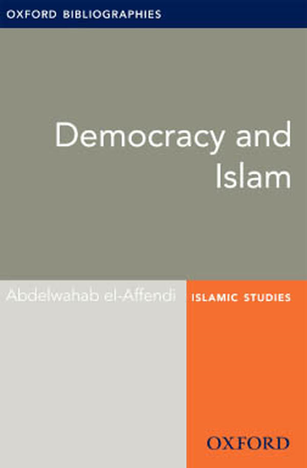 Democracy and Islam: Oxford Bibliographies Online Research Guide