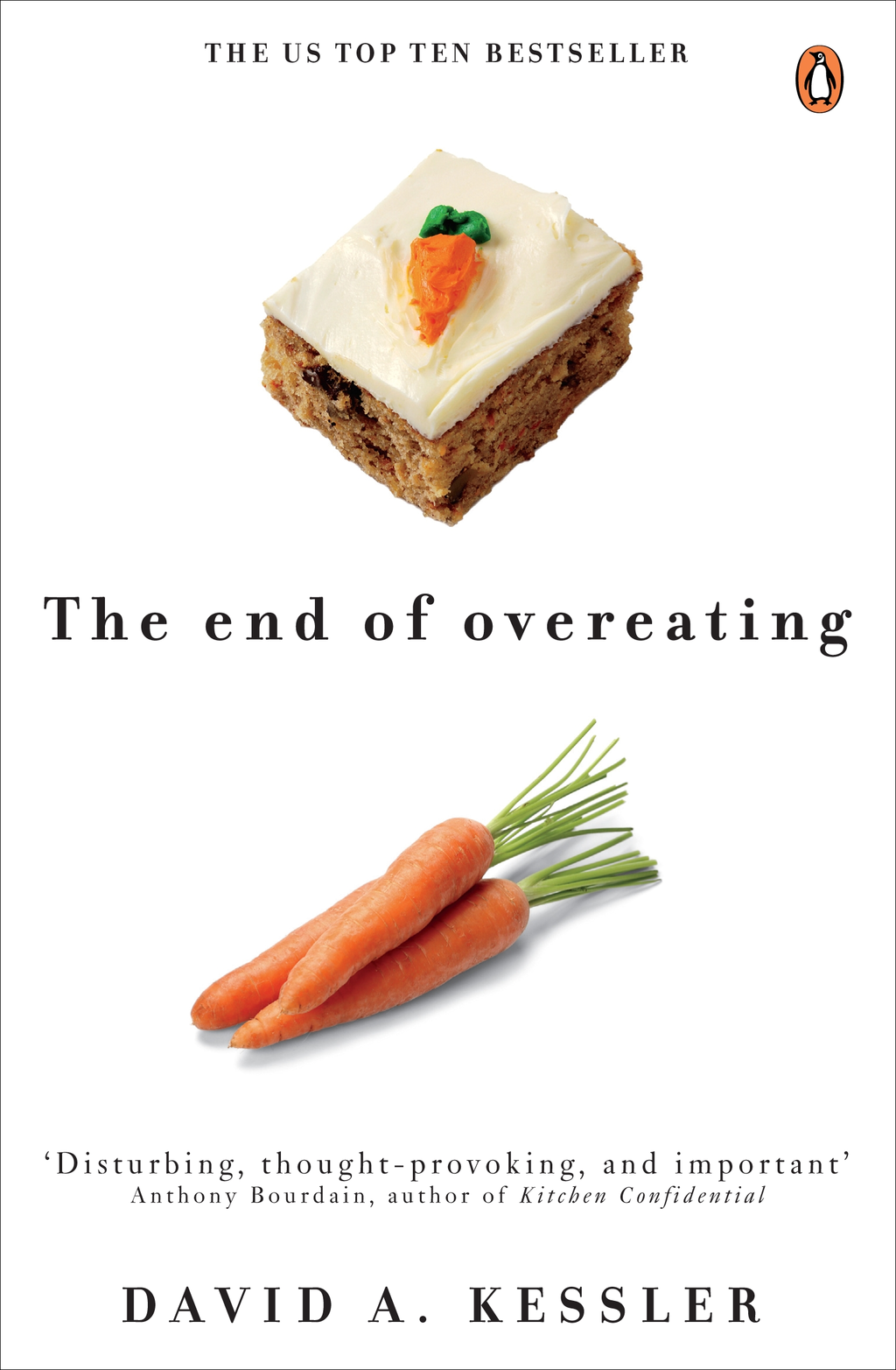 The End of Overeating Taking control of our insatiable appetite