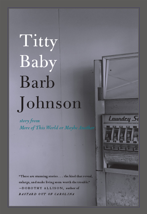 Titty Baby By: Barb Johnson
