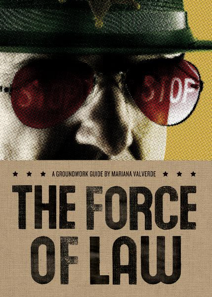 The Force of Law: A Groundwork Guide