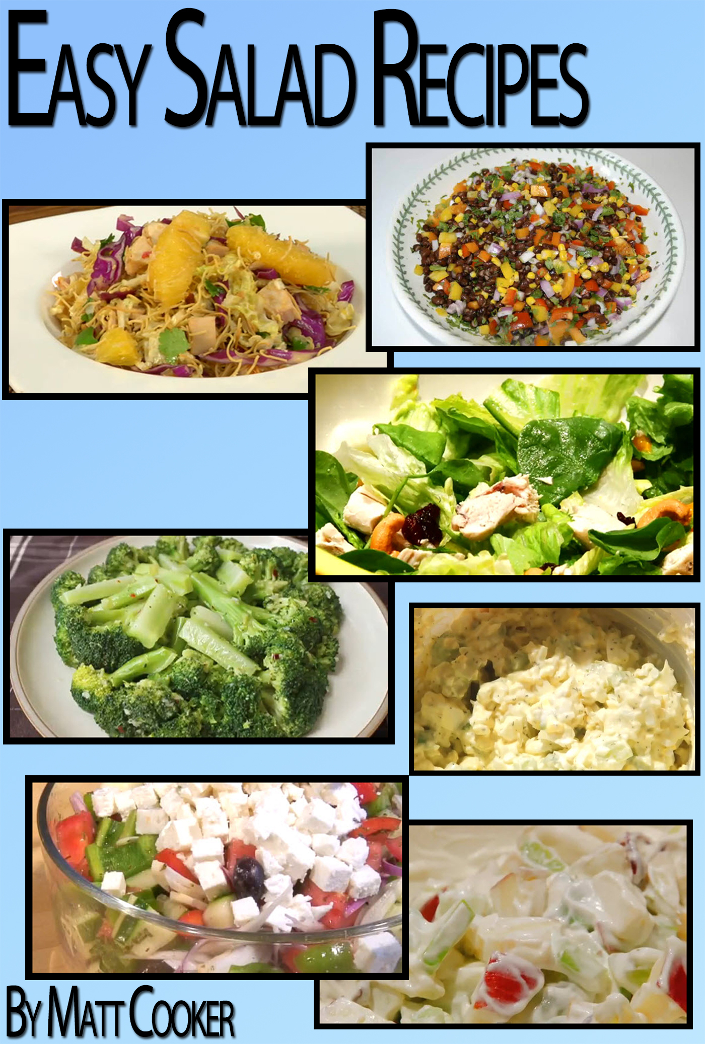 Easy Salad Recipes To Impress Your Family (Step by Step Guide with Colorful Pictures)