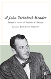 A John Steinbeck Reader: Essays In Honor Of Stephen K. George: