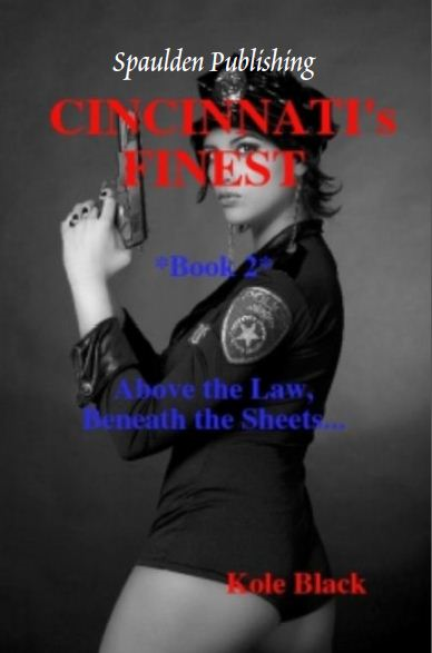 Cincinnati's Finest -  Book 2 - (Oprah's Book Club 2.0) By: E l James Mason [Editor],Kole Black