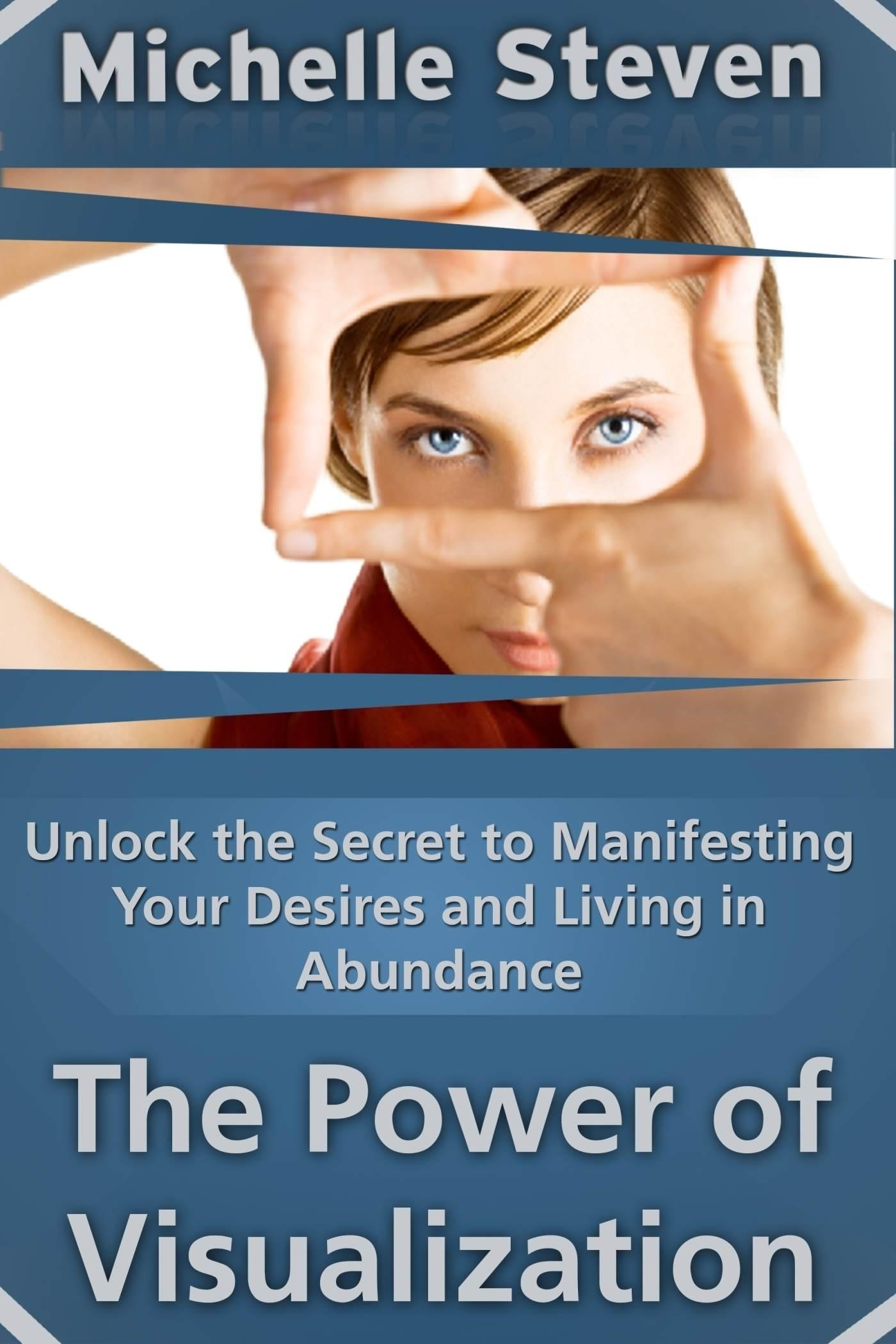 Unlock the Secret to Manifesting Your Desires and Living in Abundance