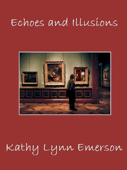 Echoes and Illusions