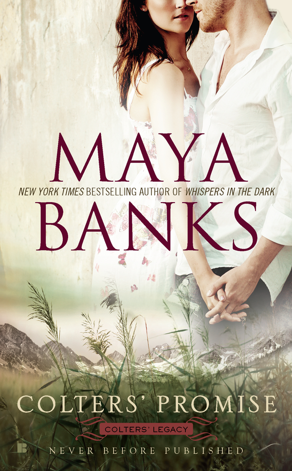 Colters' Promise By: Maya Banks