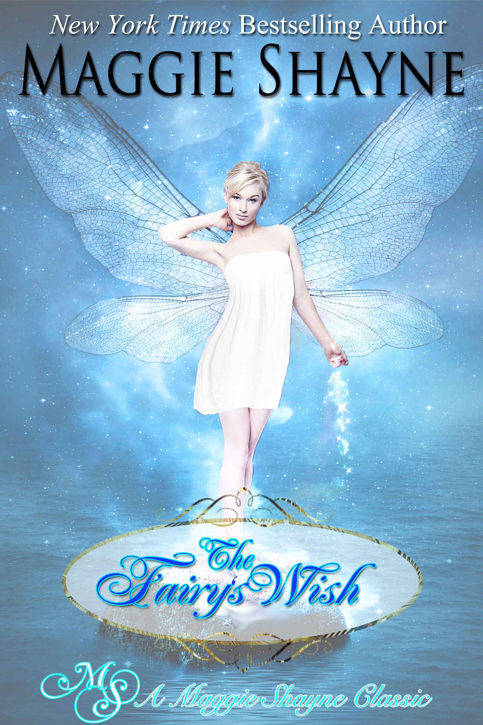The Fairy's Wish By: Maggie Shayne