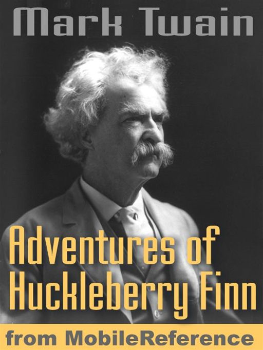 Mark Twain - The Adventures Of Huckleberry Finn. Illustrated.: Illustrated By E. W. Kemble (Mobi Classics)