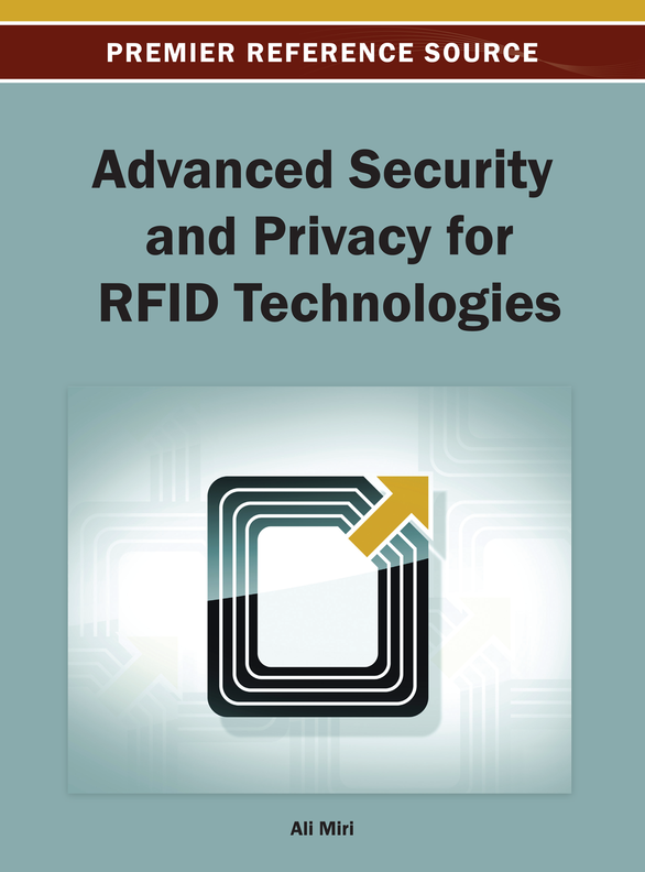 Advanced Security and Privacy for RFID Technologies By: