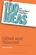 100 Ideas For Secondary Teachers: Gifted And Talented
