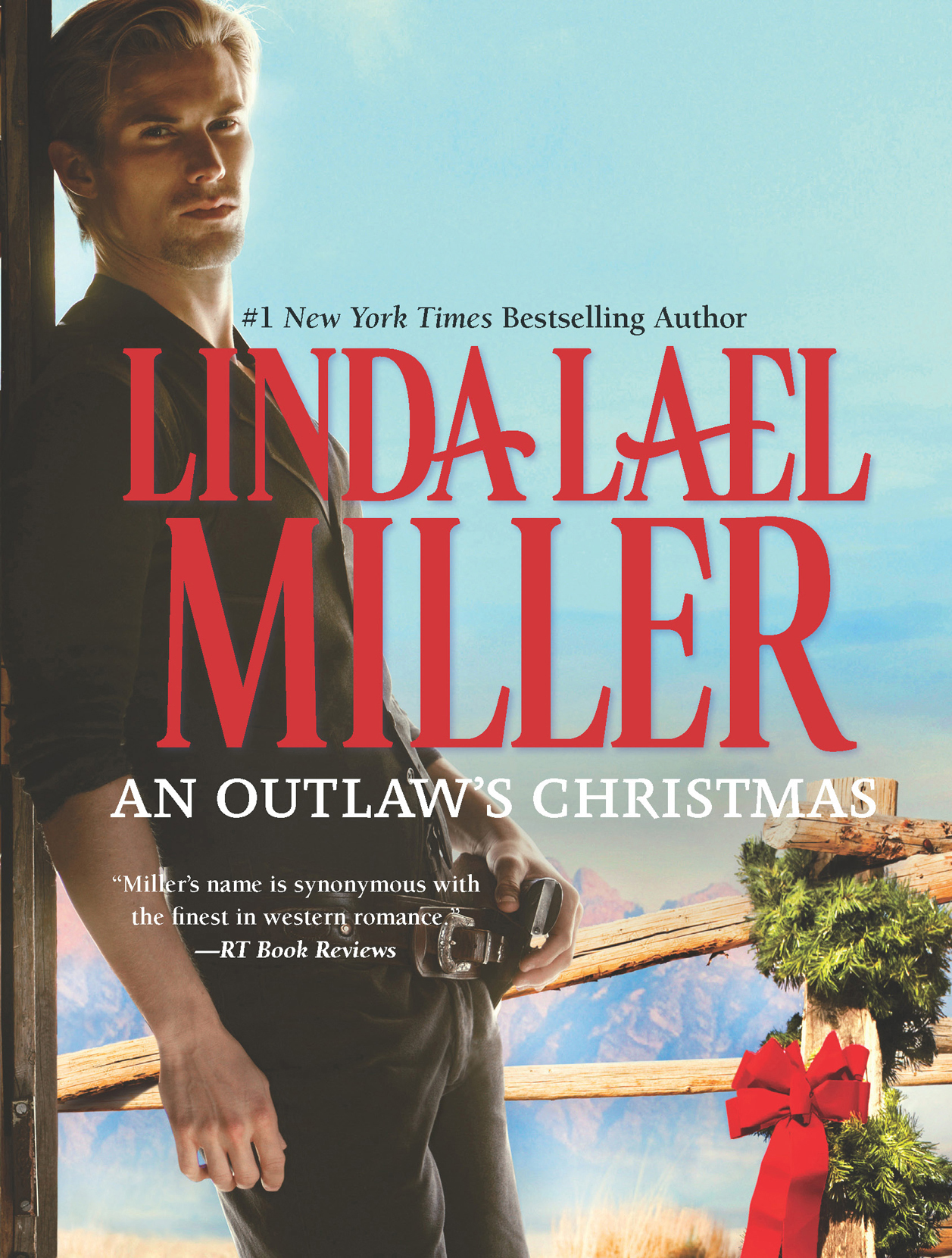 An Outlaw's Christmas By: Linda Lael Miller