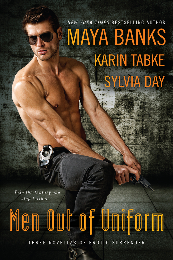Men Out of Uniform By: Karin Tabke,Maya Banks