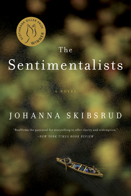 The Sentimentalists By: Johanna Skibsrud
