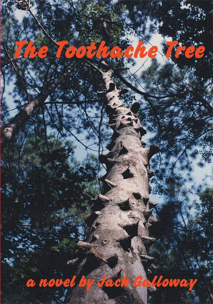 The Toothache Tree By: Jack Galloway