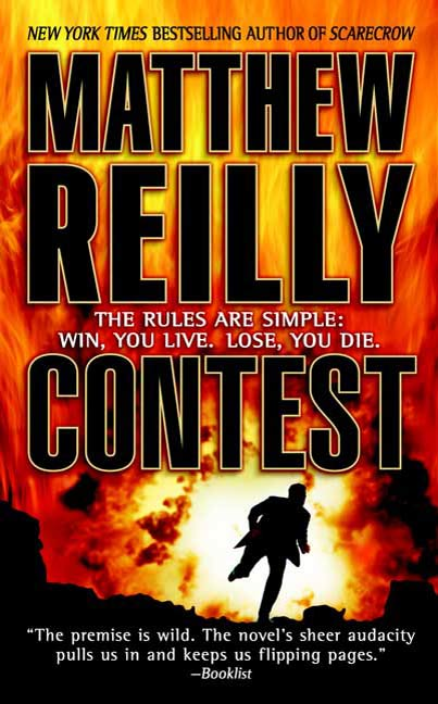 Contest By: Matthew Reilly