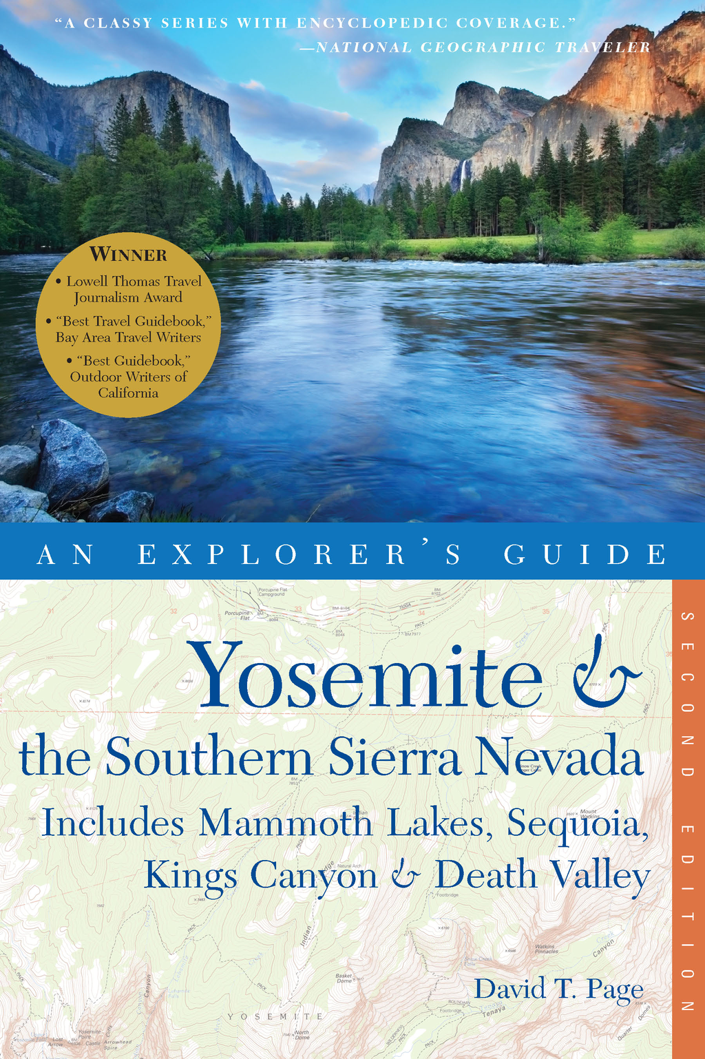 Explorer's Guide Yosemite & the Southern Sierra Nevada: Includes Mammoth Lakes, Sequoia, Kings Canyon & Death Valley: A Great Destination (Second Edition)  (Explorer's Great Destinations)