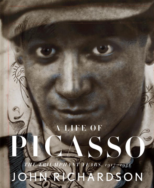 A Life of Picasso By: John Richardson