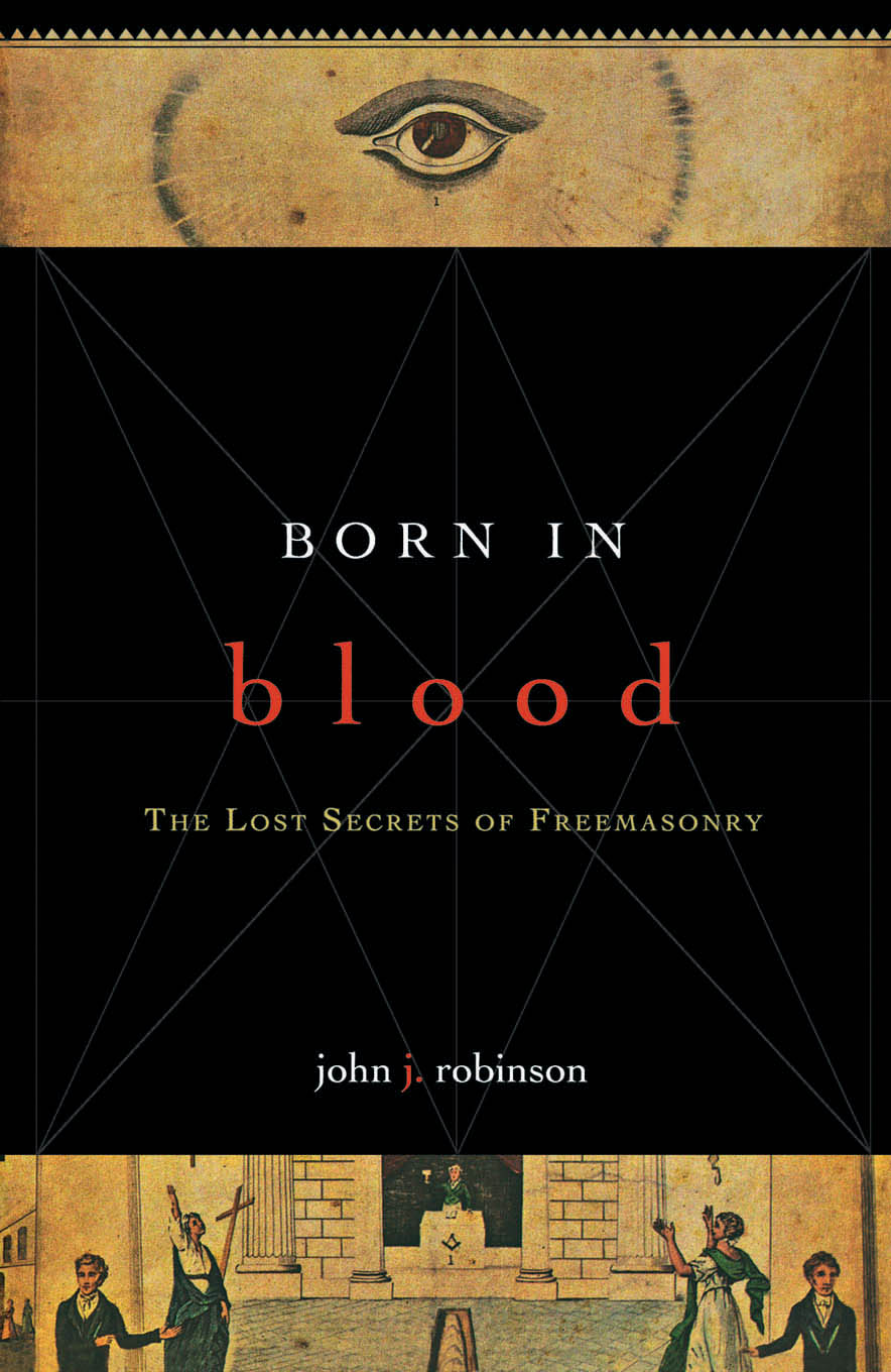 Born in Blood By: John J. Robinson