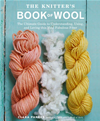The Knitter's Book Of Wool: