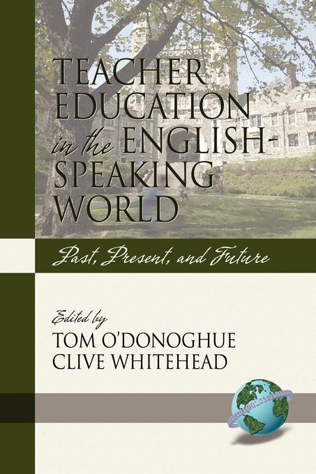 Tom O'Donoghue - Teacher Education in the English-Speaking World: Past, Present, and Future