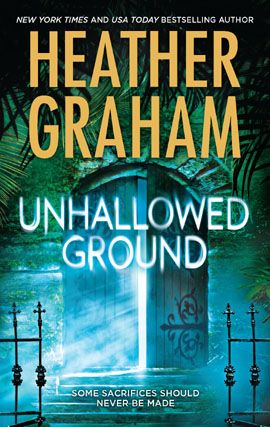 Unhallowed Ground By: Heather Graham
