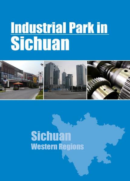 Industrial Parks in Sichuan By: China Knowledge