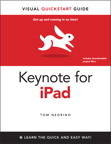 Keynote for iPad: Visual QuickStart Guide By: Tom Negrino