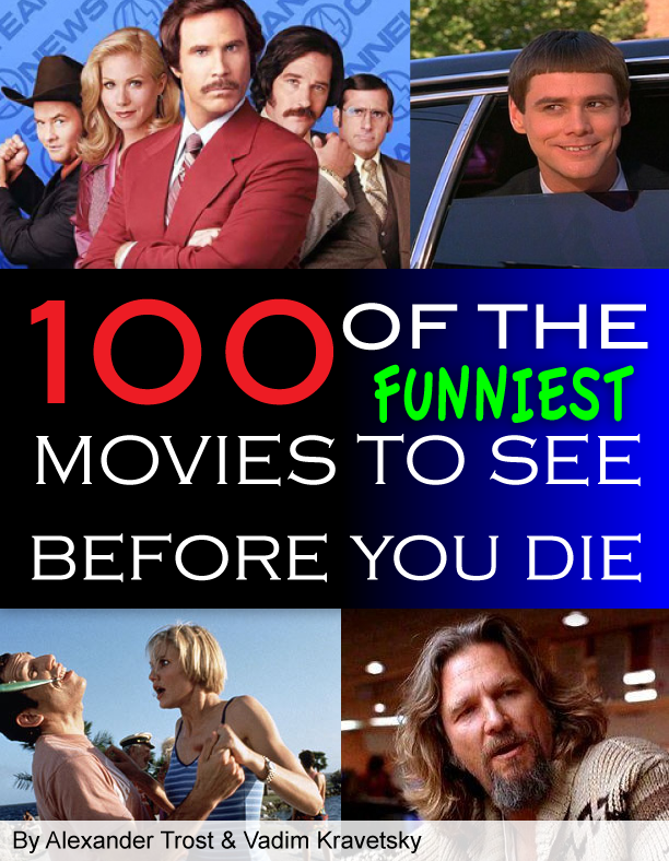 100 of the Funniest Movies to See Before You Die