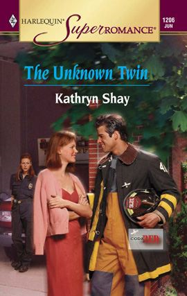 The Unknown Twin By: Kathryn Shay