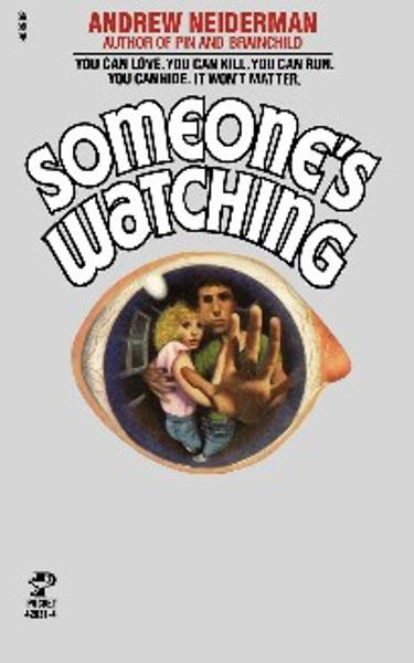Someone's Watching By: Andrew Neiderman