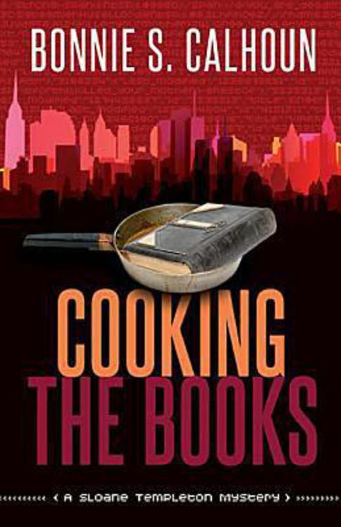 Cooking the Books By: Bonnie S. Calhoun