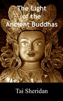 online magazine -  The Light of the Ancient Buddhas: Ballads of Emptiness and Awakening