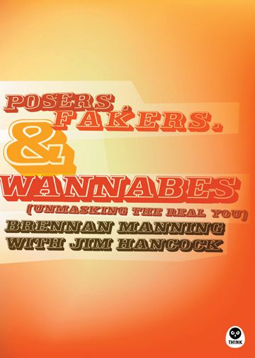 Posers Fakers and Wannabes By: James Hancock