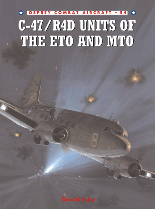 C-47/R4D Units of the ETO and MTO