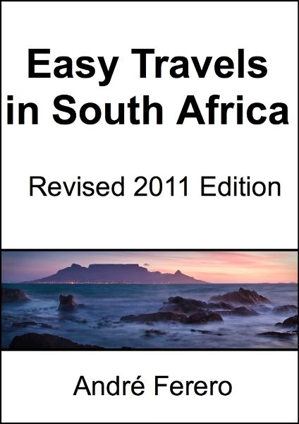 Easy Travels in South Africa By: André Ferero