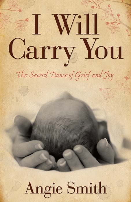 I Will Carry You By: Angie Smith