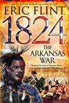 1824: The Arkansas War: