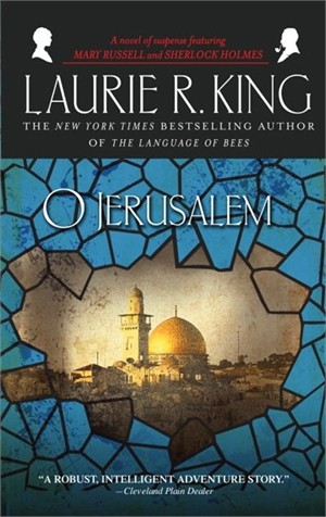 O Jerusalem By: Laurie R. King