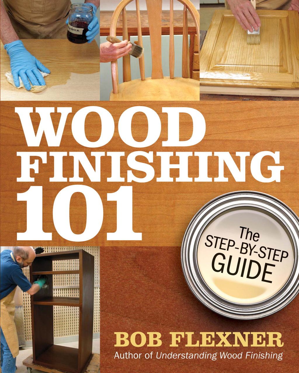 Wood Finishing 101 The Step-by-Step Guide