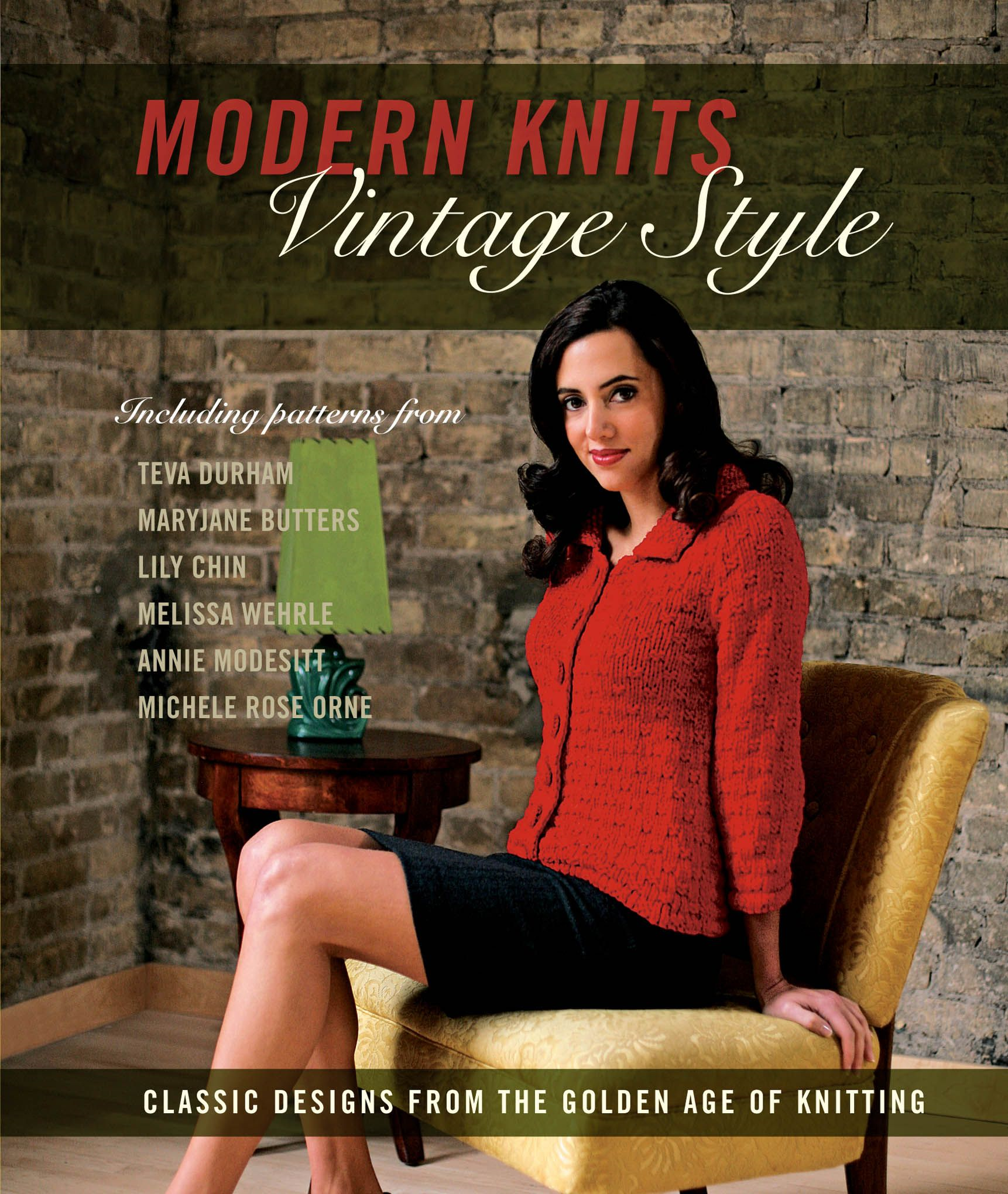 Modern Knits, Vintage Style: Classic Designs from the Golden Age of Knitting By: Kari Cornell,Jennifer Simonson