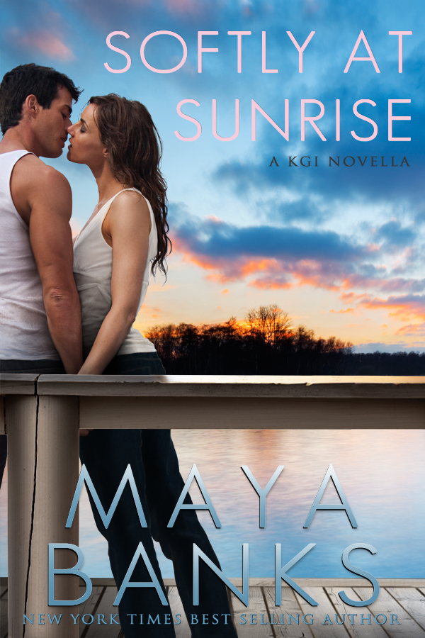 Softly at Sunrise (A KGI Novella) By: Maya Banks