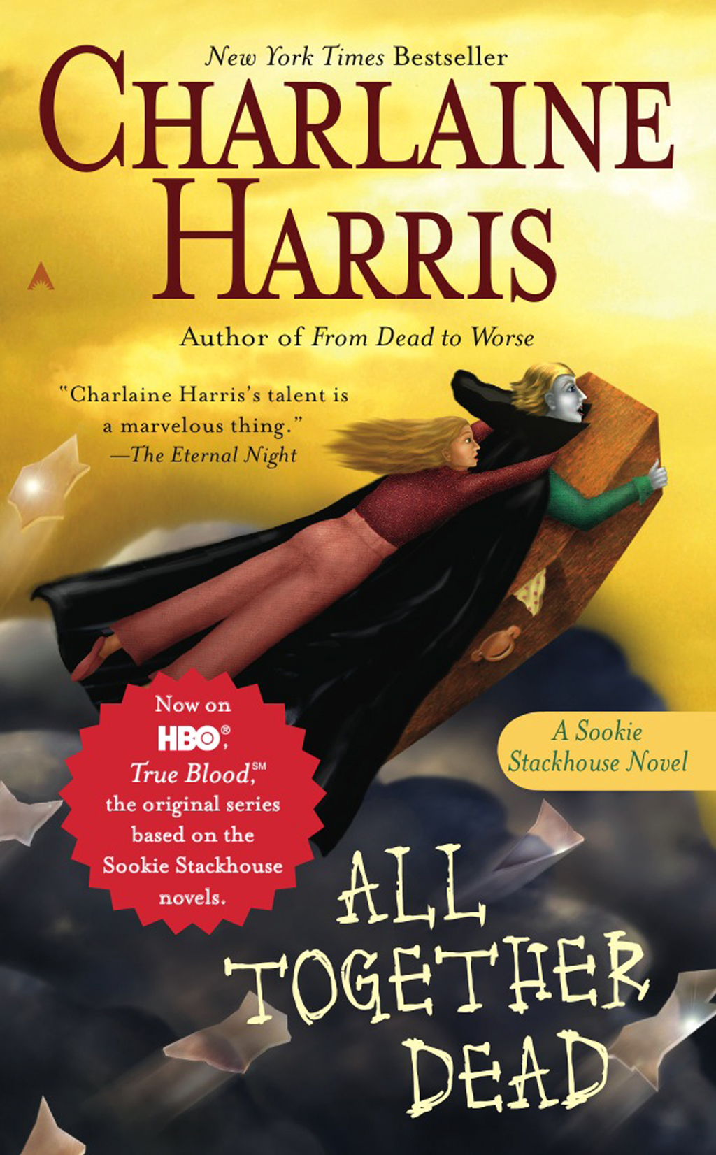 All Together Dead: A Sookie Stackhouse Novel By: Charlaine Harris