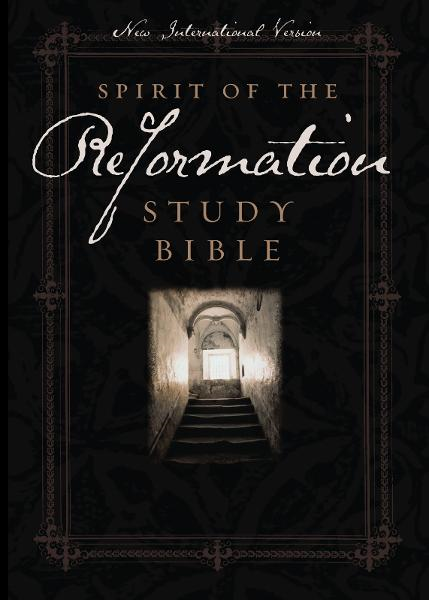 NIV Spirit of the Reformation Study Bible By: Zondervan
