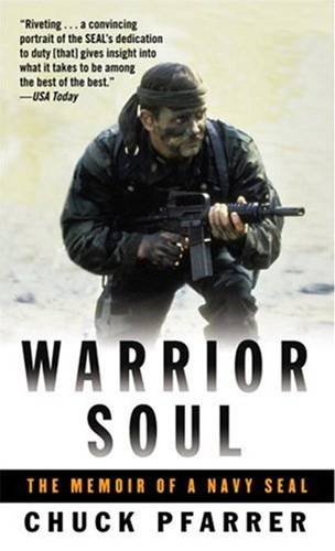 Warrior Soul By: Chuck Pfarrer