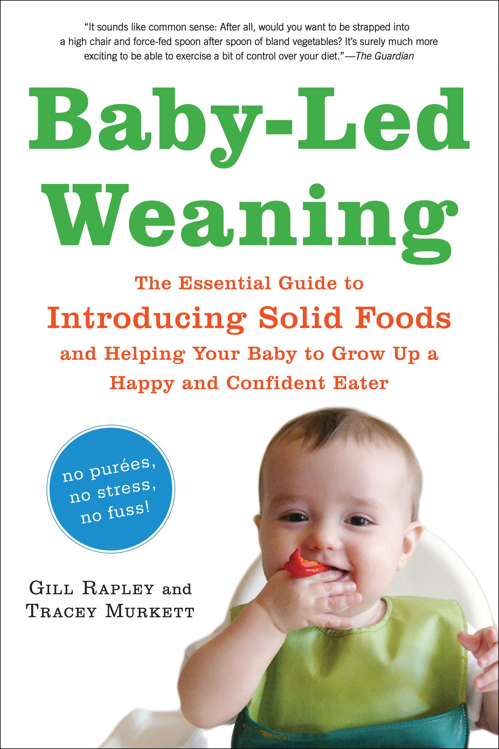 Baby-Led Weaning By: Gill Rapley,Tracey Murkett