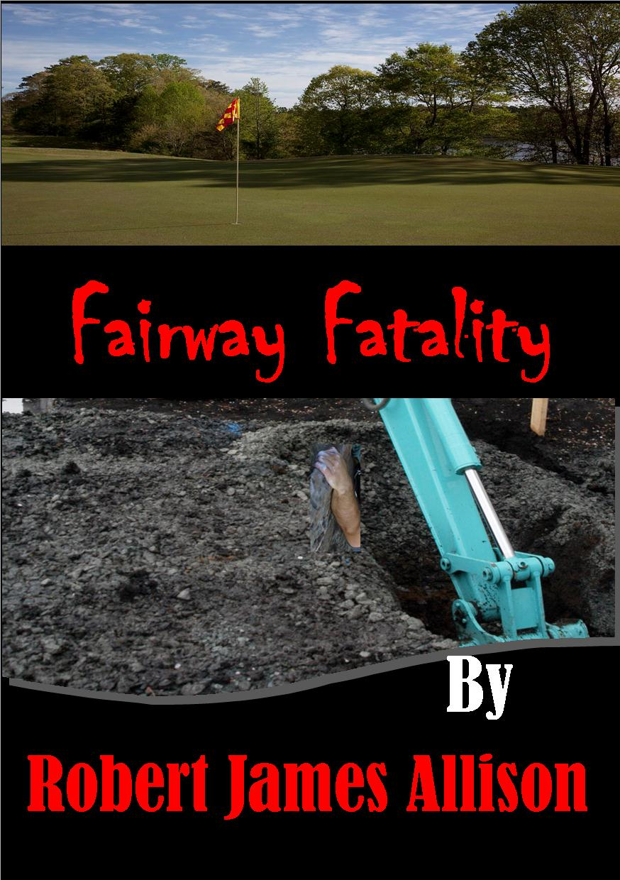 Fairway Fatality