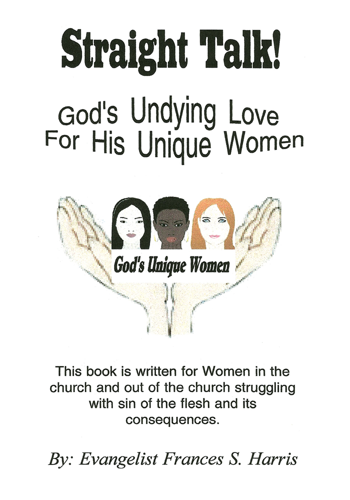 Straight Talk On God's Undying Love for His Unique Women